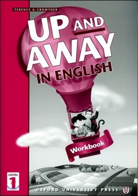 Up and Away in English 1 : Workbook