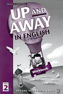 Up and Away in English 2 : Workbook