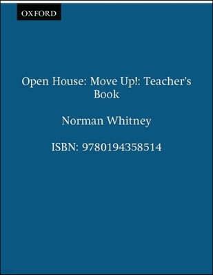 Open House Move Up! : Teacher's Book