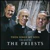 Then Sing My Soul: The Best of The Priests - Priest