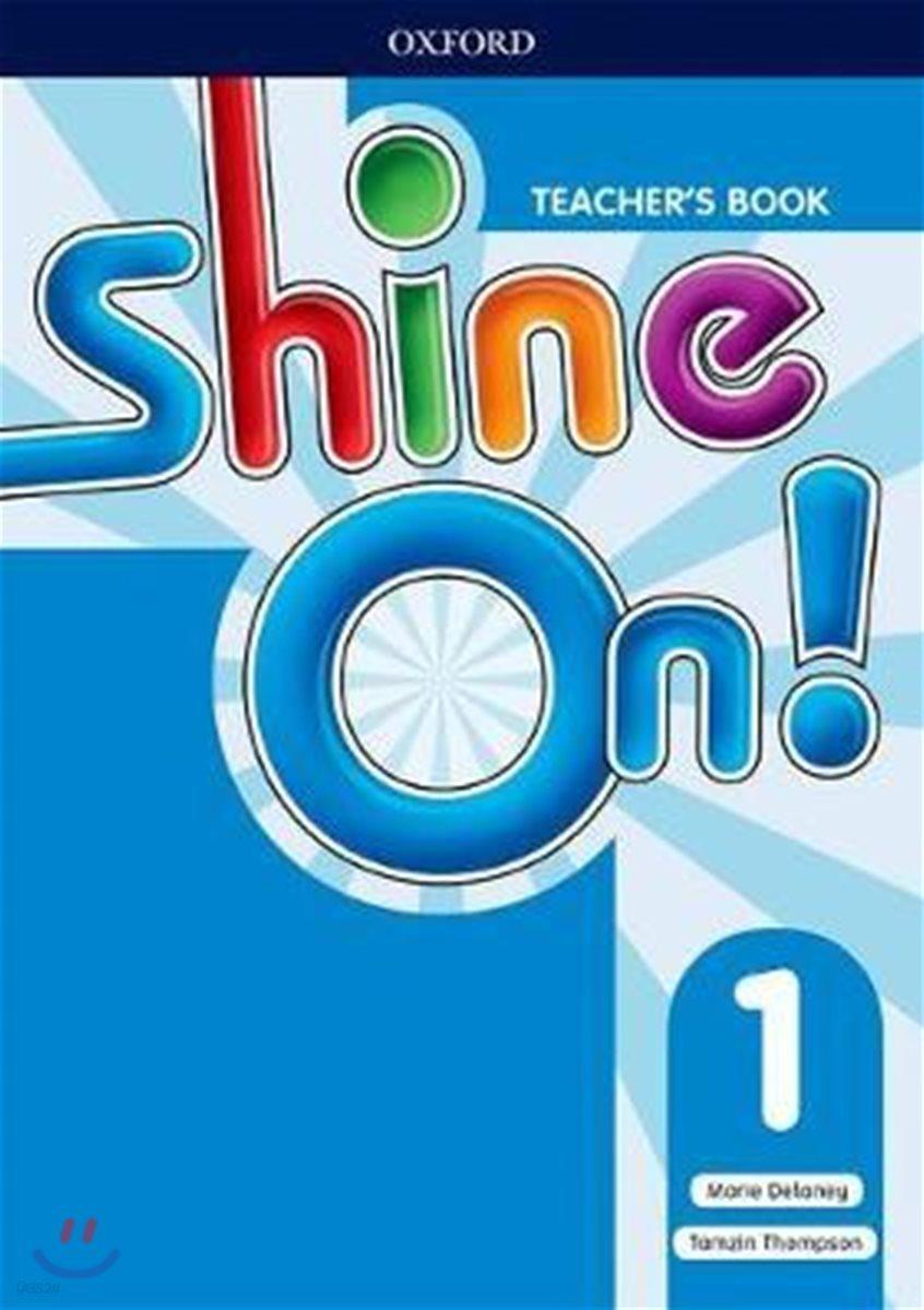 SHINE ON 1 Teacher's Book (with Audio CD)