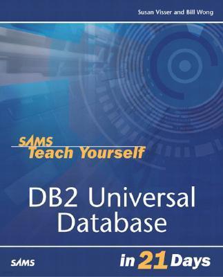 sams teach yourself db2 universal database in 21 days bill wong