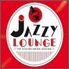 Jazzy Lounge: ~The Electro-Swing Session~
