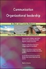 Communication Organizational Leadership a Clear and Concise Reference