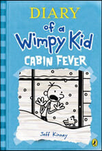 Diary of a Wimpy Kid #6 : Cabin Fever