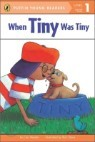 Penguin Young Readers Level 1 : When Tiny Was Tiny
