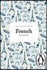 The Penguin French Phrasebook (Phrase Book, Penguin)