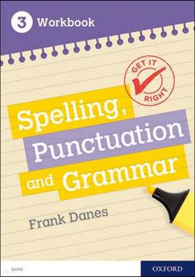 Get It Right: KS3; 11-14: Spelling, Punctuation and Grammar