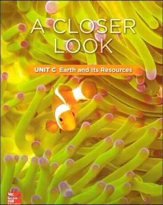Science A Closer Look Grade 3 : Unit C (2018 Edition)