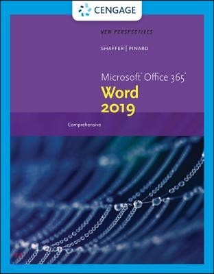 New Perspectives Microsoft Office 365 & Word 2019 Comprehensive