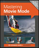 Mastering Movie Mode