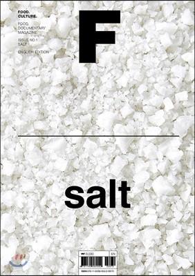 매거진 F (격월) : 2월 영문판 [2019년] No.1 SALT