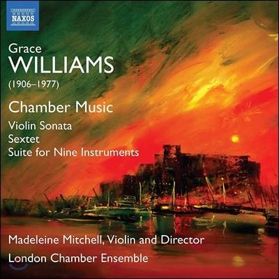 Madeleine Mitchell 그레이스 윌리엄스: 실내악 작품집 (Grace Williams: Chamber Music)