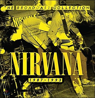 Nirvana - The Broadcast Collection 1987-1993 너바나 라이브 모음집