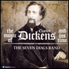Music of Charles Dickens & his Time - Seven Dials Band