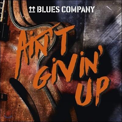 Blues Company (블루스 컴퍼니) - Ain't Givin' Up