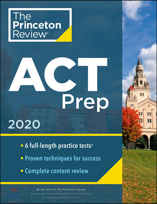 Cracking the ACT With 6 Practice Tests 2020