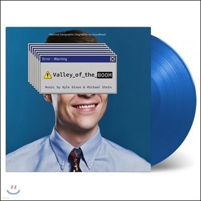 밸리 오브 더 붐 다큐멘터리 음악 (Valley of the Boom OST by Kyle Dixon & Michael Stein) [블루 컬러 2LP]