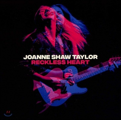 Joanne Shaw Taylor (조앤 쇼 테일러) - Reckless Heart