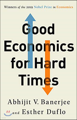 Good Economics for Hard Times