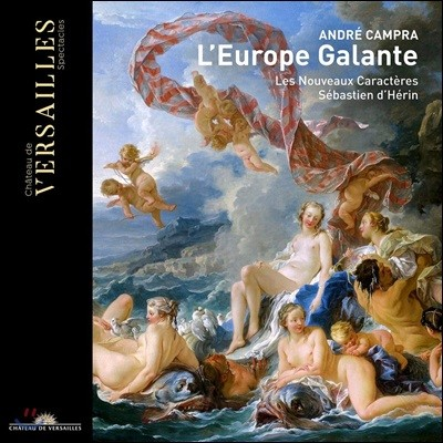 Sebastien d'Herin 앙드레 캉프라: 우아한 에우로페 (Andre Campra: L'Europe Galante)