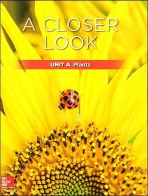 Science A Closer Look Grade 1 : Unit A (2018 Edition)