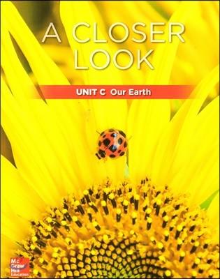 Science A Closer Look Grade 1 : Unit C (2018 Edition)