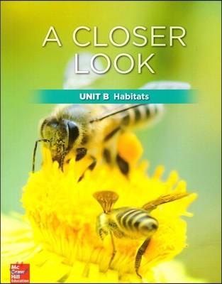 Science A Closer Look Grade 2 : Unit B (2018 Edition)