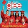 Glee Cast - Glee: The Music - the Graduation Album