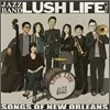 ���� ������ (Lush Life) 1�� - Songs Of New Orleans