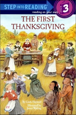 Step Into Reading 3 : The First Thanksgiving