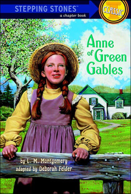 Stepping Stones (Classic) : Anne of Green Gables