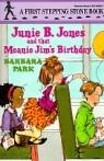 Junie B. Jones 6 : And That Meanie Jim's Birthday