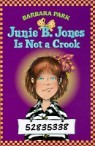 Junie B. Jones 9 : Is Not a Crook