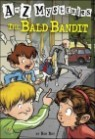A to Z Mysteries # B : The Bald Bandit