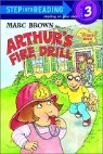 Step Into Reading 3 : Arthur's Fire Drill with Sticker