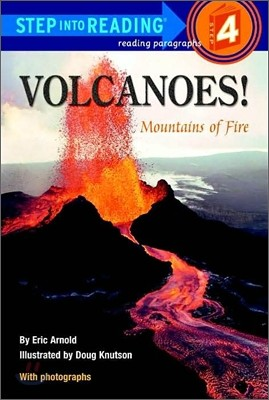 Step Into Reading 4 : Volcanoes!: Mountains of Fire