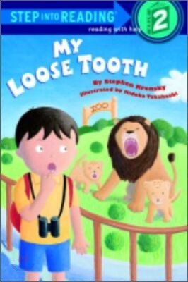 Step Into Reading 2 : My Loose Tooth