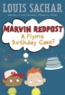 Marvin Redpost #6 : A Flying Birthday Cake