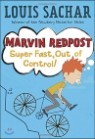 Marvin Redpost #7 : Super Fast, Out of Control!