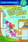 Step Into Reading 2 : The Berenstain Bears Catch the Bus