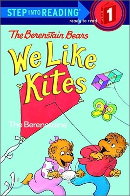 Step Into Reading 1 : The Berenstain Bears: We Like Kites