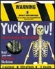 YUCKY YOU : Build your own 20 piece skeleton