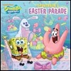 Spongebob's Easter Parade