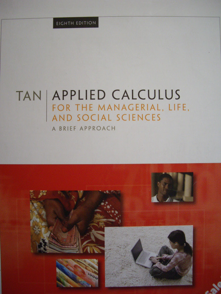 Applied Calculus for the Managerial, Life, and Social Sciences: A Brief Approach (8th Ed.)