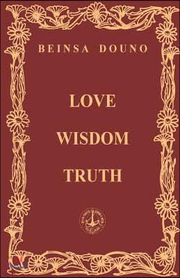 Love Wisdom Truth