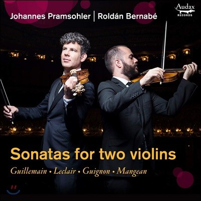 Johannes Pramsohler / Roldan Bernabe 2대의 바이올린을 위한 소나타집 (Sonatas for Two Violins)
