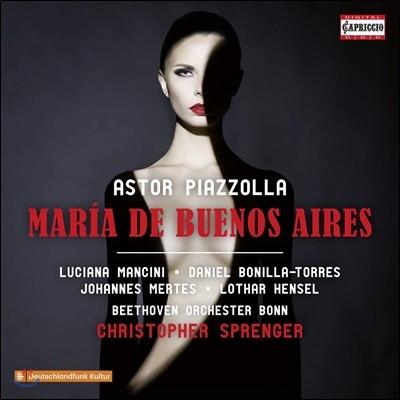 Christopher Sprenger 피아졸라: 오페레타 '부에노스 아이레스의 마리아' (Piazzolla: Maria De Buenos Aires)
