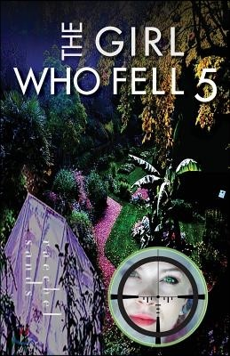 The Girl Who Fell 5