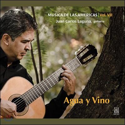 Juan Carlos Laguna 물과 포도주 (Musica de las Americas, Vol. 7 - Agua y Vino)